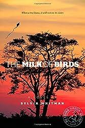 The Milk of Birds by Sylvia Whitman (2014-03-11)