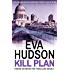 Kill Plan (Ingrid Skyberg FBI Thriller Series Book 3) (English Edition)