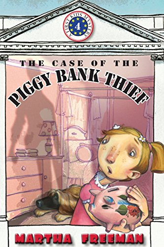 The Case of the Piggy Bank Thief (First Kids Mystery Book 4) (English Edition)