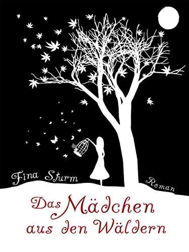 Buchseite und Rezensionen zu 'Das Mädchen aus den Wäldern' von Fina Sturm