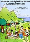 Asturias: imágenes de historieta y realidades regionales
