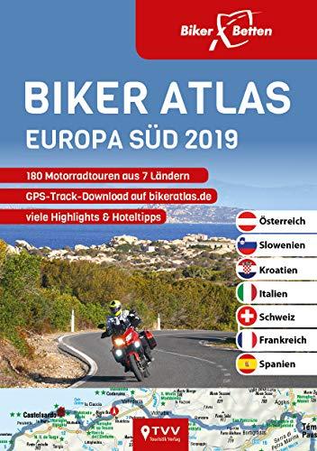 Biker Atlas EUROPA Süd 2019: 180 Motorradtouren