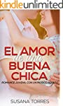 El Amor de una Buena Chica: Romance J...