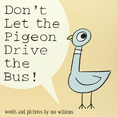 Don't Let the Pigeon Drive the Bus! par Mo Willems