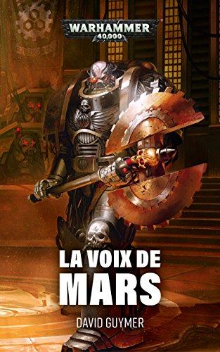 La Voix de Mars (Warhammer 40,000) par David Guymer