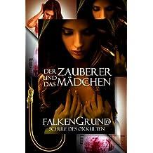 Falkengrund Sammelband 15 - 17 Der Zauberer und das Mädchen