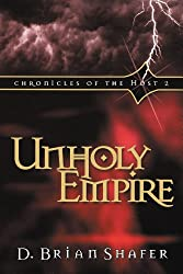 Unholy Empire: Chronicles of the Host, Vol 2: Chronicles of the Host, Book 2