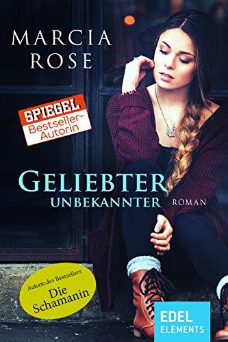 Geliebter Unbekannter (German Edition)