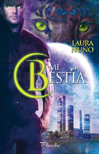 Mi bestia por Laura Nuño