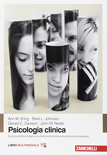 Psicologia clinica. Con Contenuto digitale (fornito elettronicamente)