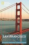 NATIONAL GEOGRAPHIC Traveler San Francisco - Jerry Camarillo Dunn Jr.