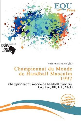 Championnat Du Monde de Handball Masculin 1997
