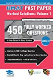 BMAT Past Paper Worked Solutions Volume 1: Solutions to 450 Past Paper Questions, Detailed Step-By-Step Explanations for Every Question, Comprehensive ... for Section 3, BMAT, 2018, UniAdmissions