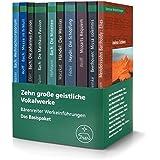 Zehn große geistliche Vokalwerke: Bärenreiter Werkeinführungen. Das Basispaket