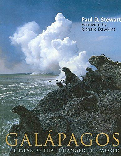 [Galapagos: The Islands That Changed the World] (By: Paul D Stewart) [published: February, 2007]