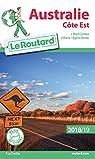 Guide du Routard Australie côte Est 2018/19: Côte Est + Red Center par Guide du Routard