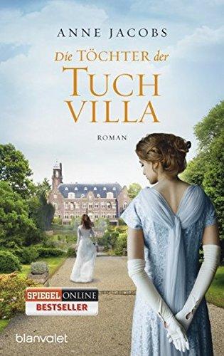 Buchcover Die Töchter der Tuchvilla: Roman (Die Tuchvilla-Saga, Band 2)