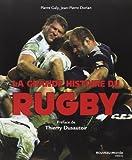 La grande histoire du rugby