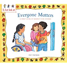 Everyone Matters: A First Look at Respect for Others (First Look At...Series)
