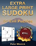 Extra Large Print Sudoku 9 x 9: 50 Evil Puzzles: Volume 5 (Extra Large Print Sudoku Books)
