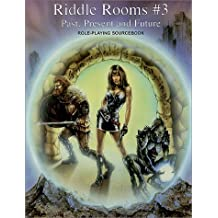 Riddle Rooms #3 : Past, Present and Future by Matt Mayfield (2000-07-01)