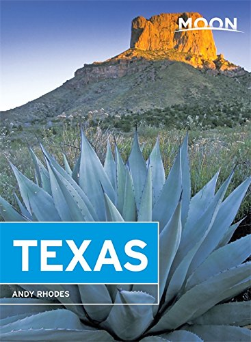 Moon Texas (Eighth Edition) (Moon Handbooks)