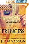 Princess: A True Story of Life Behind...
