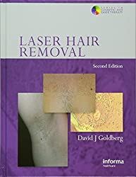 Laser Hair Removal, Second Edition (Series in Cosmetic and Laser Therapy)