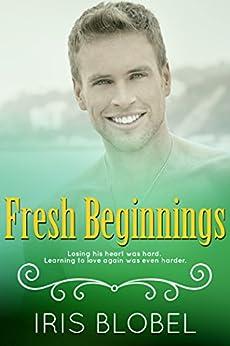 Fresh Beginnings (English Edition) par [Blobel, Iris]