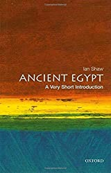 Ancient Egypt: A Very Short Introduction (Very Short Introductions) by Ian Shaw (2004-07-22)