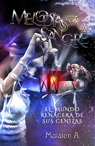 Melodías de la Sangre: Edición Especial por Maialen Alonso