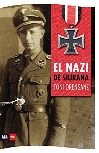 El nazi de Siurana (Ara Mini)