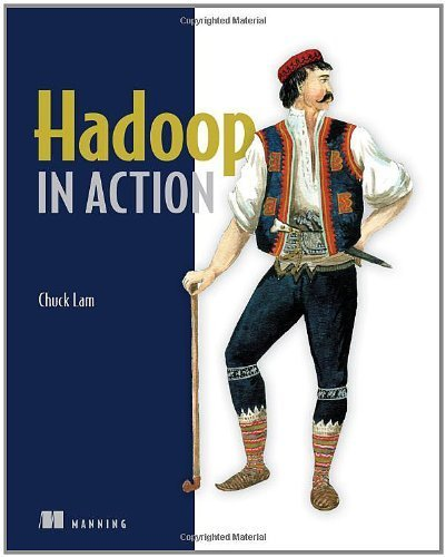 Hadoop in Action by Lam, Chuck (2010) Paperback