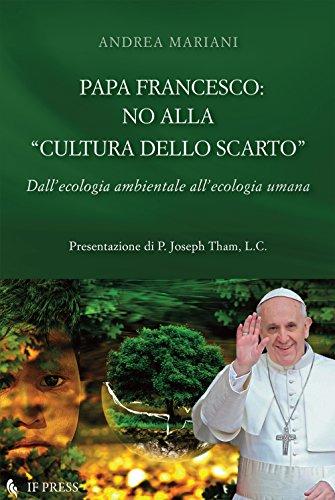 Papa Francesco: no alla cultura dello scarto