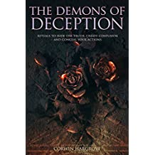 The Demons of Deception: Rituals to Hide the Truth, Create Confusion and Conceal Your Actions (English Edition)