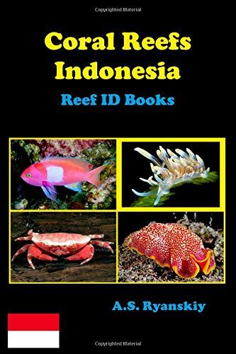 Coral Reefs Indonesia: Reef ID Books -