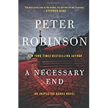 A Necessary End: An Inspector Banks Novel (Inspector Banks Novels) by Peter Robinson (2015-11-10)