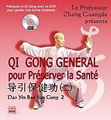 Qi Gong Général pour préserver la Santé (DVD Inclus)