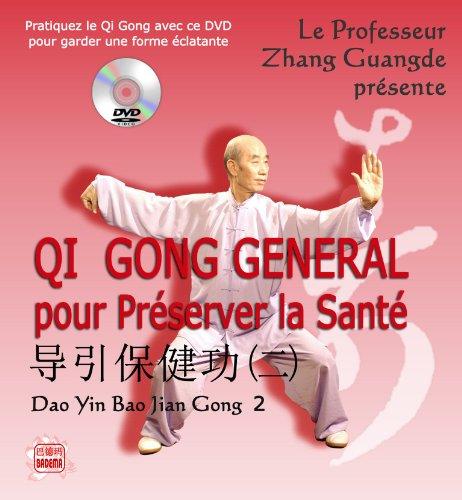Qi Gong General pour Preserver la Sante par Zhang Guangde