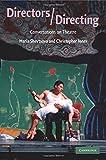Directors/Directing: Conversations on Theatre