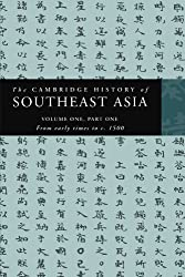 The Cambridge History of Southeast Asia: Part 1