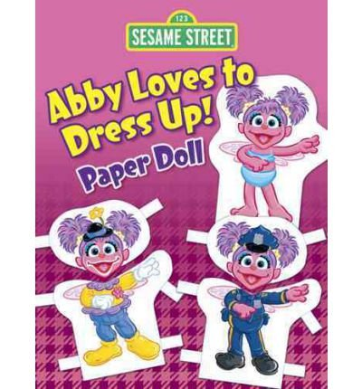 oves to Dress Up! Paper Doll (Sesame Street Paper Doll) (Hardback) - Common (Sesame Street Dress Up)