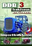 DDR Traktoren im Einsatz 3 - Importtraktoren