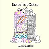 Beautiful Cakes Colouring Book: Colouring Book for Girls - Best Reviews Guide