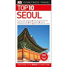 Top 10 Seoul (DK Eyewitness Top 10 Travel Guide)