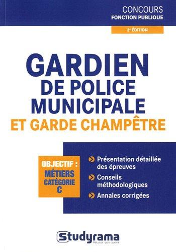 Gardien de police municipale - Garde-champêtre