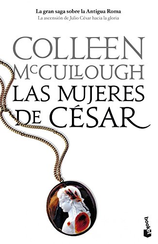 Las mujeres de César por Colleen McCullough