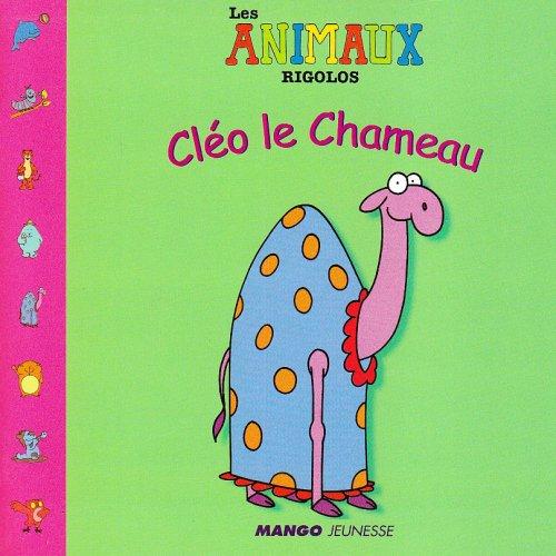 Cléo le Chameau par Lucy Daniel-Raby