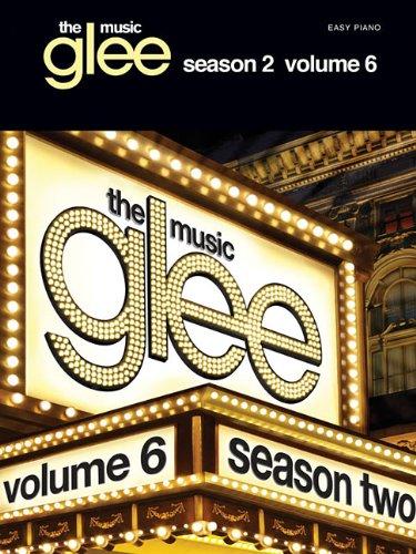 Glee Songbook: Season 2, Volume 6 (Easy Piano): Songbook für Klavier