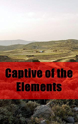 Captive of the Elements (Catalan Edition) por Augusta Hauck